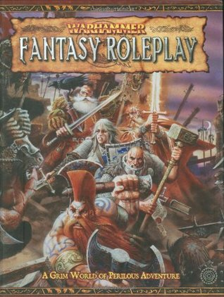 Warhammer Fantasy Roleplay by Green Ronin