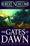 The Gates of Dawn (The Chronicles of Blood and Stone #2)