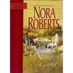 Name of the Game by Nora Roberts