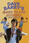 "Dave Barry's Guide to Life (Contains: ""Dave Barry's Guide to Marriage and/or Sex"" / ""Babies and Other Hazards of Sex"" / ""Stay Fit and Healthy Until You're Dead"" / ""Claw Your Way to the Top"")"