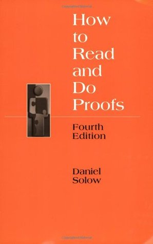 How to read and do proofs by Daniel Solow