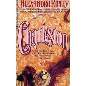 Charleston by Alexandra Ripley