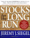 Stocks for the Long Run: The Definitive Guide to Financial Market Returns and Long-term Investment Strategies