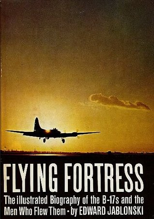 Flying Fortress by Edward Jablonski
