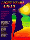 Light Years Ahead: The Illustrated Guide to Full Spectrum and Colored Light in Mindbody Healing