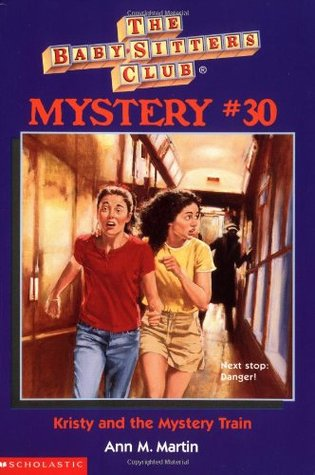 Kristy and the Mystery Train (Baby-Sitters Club Mystery, #30)