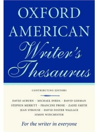 The Oxford American Writer's Thesaurus by Christine A. Lindberg