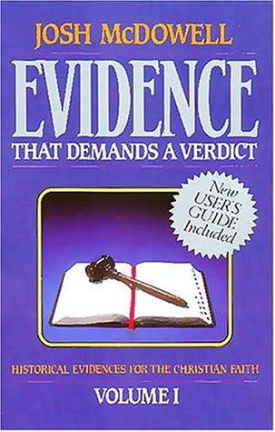 Evidence That Demands a Verdict, Volume 1 by Josh McDowell