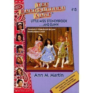 Little Miss Stoneybrook... and Dawn by Ann M. Martin