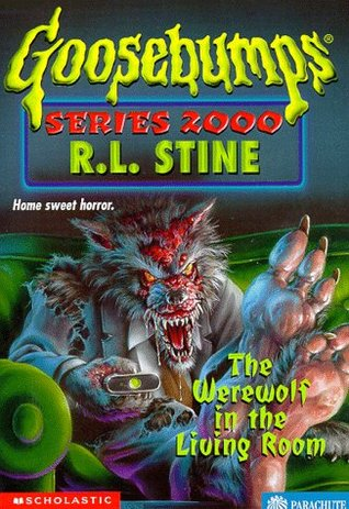 The Werewolf in the Living Room by R.L. Stine