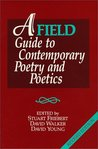 A Field Guide to Contemporary Poetry and Poetics: Revised Edition