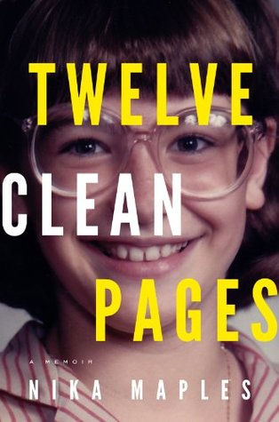 Twelve Clean Pages by Nika Maples