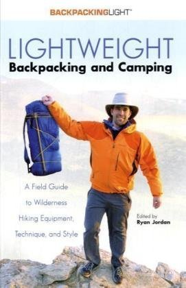 Lightweight Backpacking and Camping by Ryan Jordan