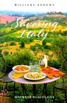 Savoring Italy: Recipes and Reflections on Italian Cooking (Savoring Series)