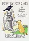 Poetry for Cats: The Definitive Anthology of Distinguished Feline Verse