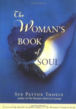 The Women's Book of Soul: Meditations for Courage, Confidence & Spirit