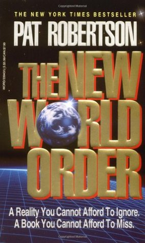 The New World Order by Pat Robertson