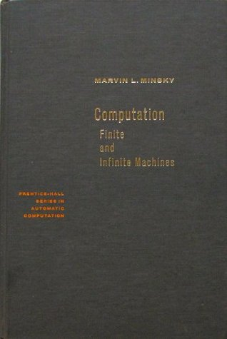 Computation: Finite and Infinite Machines (Automatic Computation)