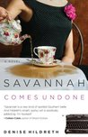 Savannah Comes Undone (Savanah Series)