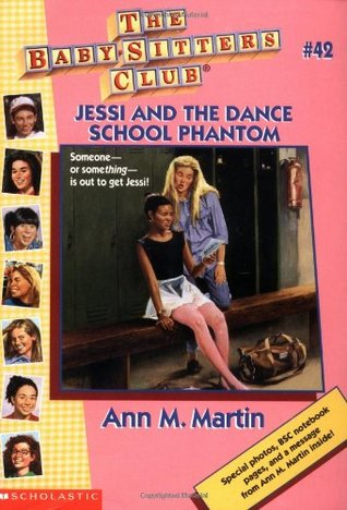 Jessi and the Dance School Phantom by Ann M. Martin