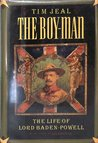 The Boy-Man: The Life of Lord Baden-Powell