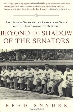 Beyond the Shadow of the Senators  by Brad Snyder