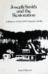 Joseph Smith and the Restoration: A History of the LDS Church to 1846