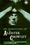 The Confessions of Aleister Crowley: An Autohagiography