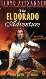 The El Dorado Adventure (Vesper Holly, #2)