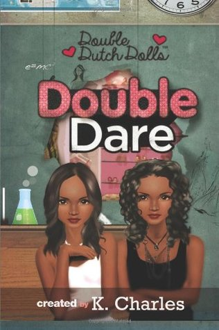 Double Dare (Double Dutch Dolls Series) by K. Charles