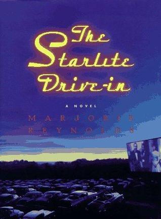 The Starlite Drive-In: A Novel