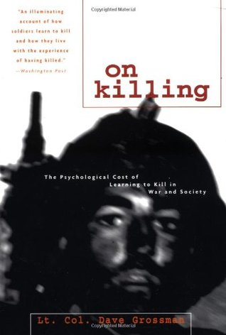 On Killing by Dave Grossman