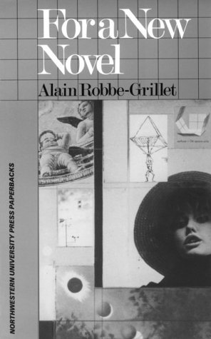 For a New Novel by Alain Robbe-Grillet