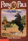 The Wild Pony (Pony Pals, #9)
