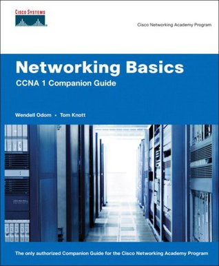 Networking Basics CCNA 1 Companion Guide (Cisco Networking Academy) (Cisco Networking Academy Program)