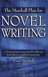 The Marshall Plan for Novel Writing