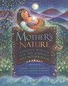 Mother's Nature: Timeless Wisdom for the Journey Into Motherhood
