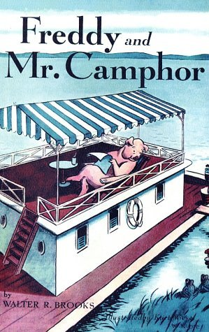 Freddy and Mr. Camphor by Walter R. Brooks