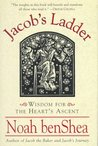 Jacob's Ladder:: Wisdom for the Heart's Ascent (Jacob the Baker Series)