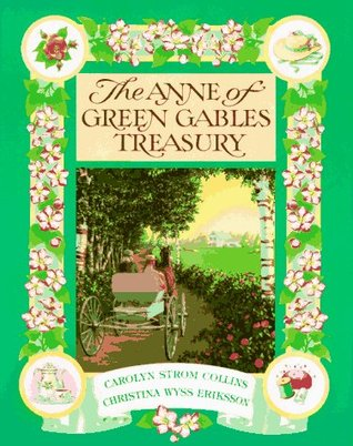 The Anne of Green Gables Treasury by Carolyn Strom Collins
