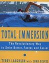 Total Immersion: Revolutionary Way to Swim Better and Faster