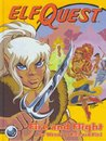 Elfquest Book #01: Fire and Flight
