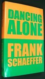 Dancing Alone by Frank Schaeffer