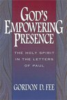 Gods Empowering Presence: The Holy Spirit