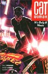 Catwoman, Vol. 6: It's Only a Movie