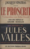 Jacques Vingtras, le proscrit