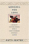 Longing for Love: A Woman's Conversations with a Compassionate Heavenly Father