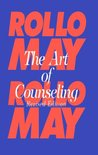 The Art of Counseling by Rollo May