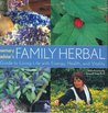 Rosemary Gladstar's Family Herbal: A Guide to Living Life with Energy, Health, and Vitality