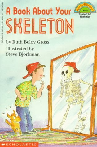A Book about Your Skeleton by Ruth Belov Gross